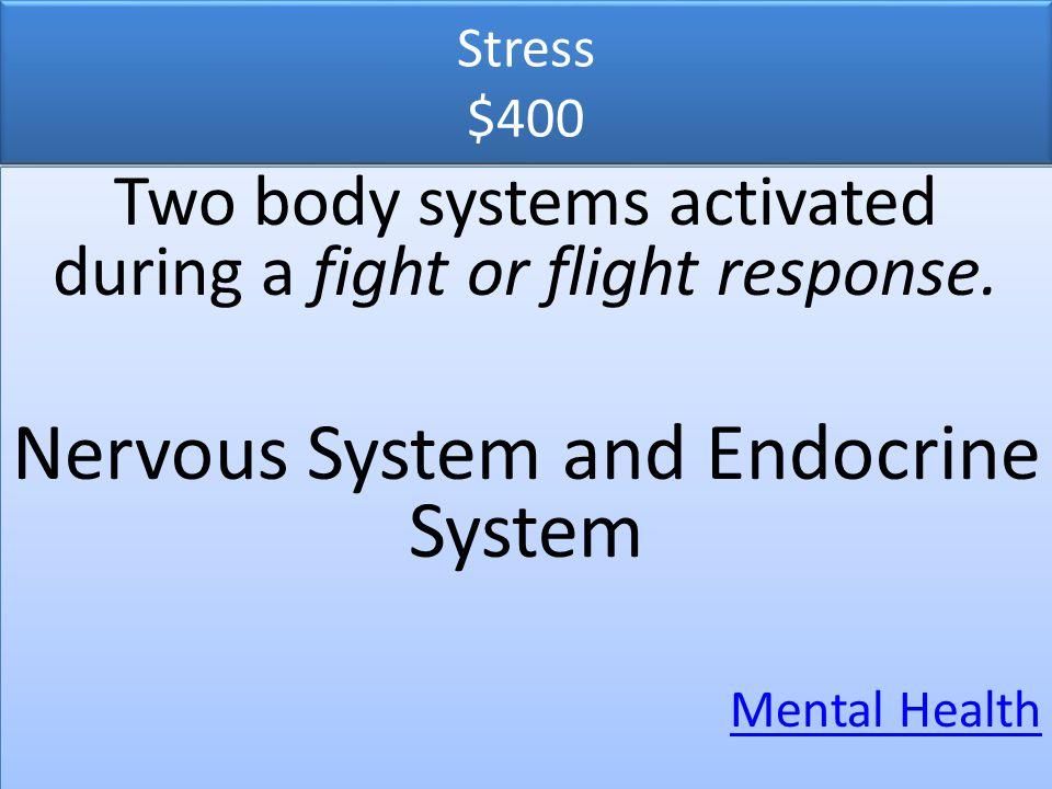 Nervous System and Endocrine System