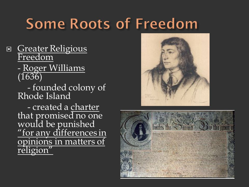 Some Roots of Freedom Greater Religious Freedom