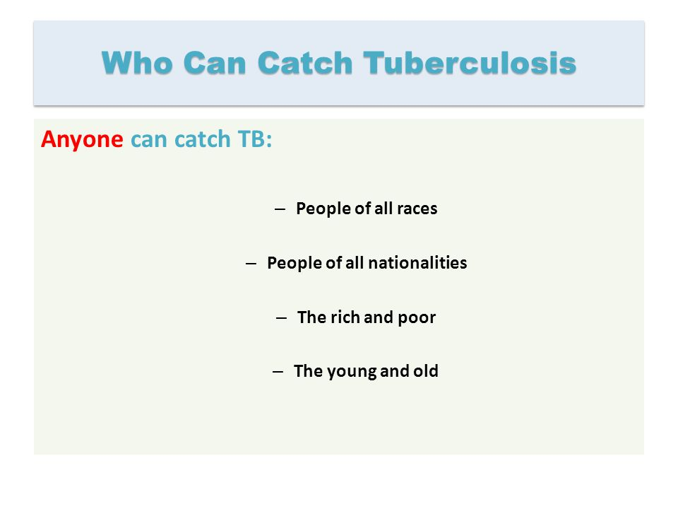Who Can Catch Tuberculosis