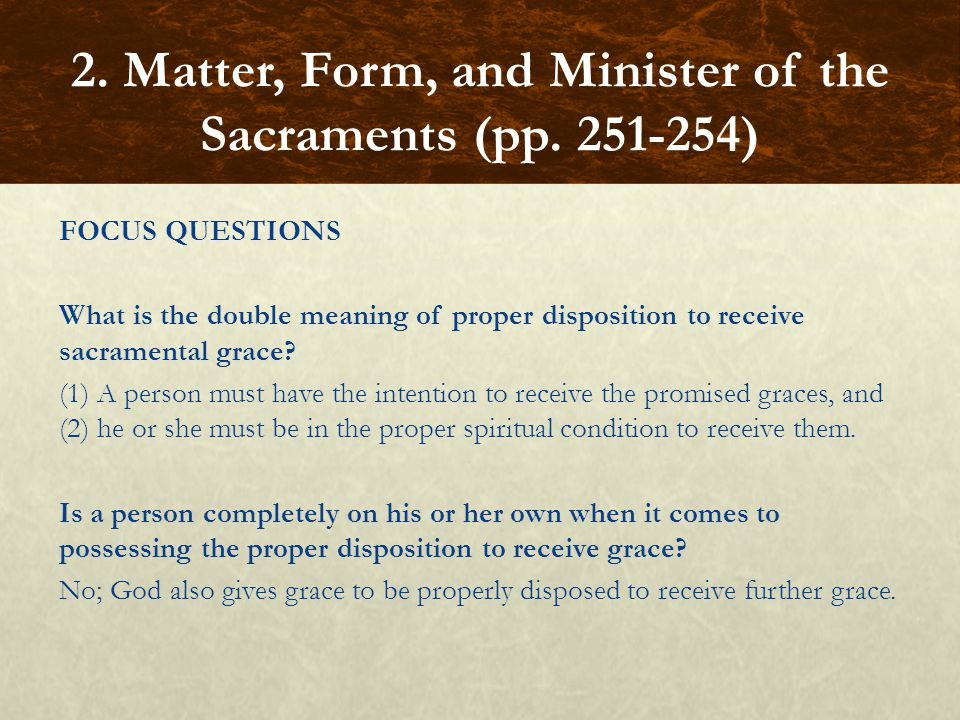 2. Matter, Form, and Minister of the Sacraments (pp. 251-254)