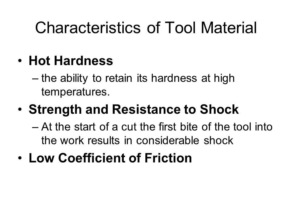 Characteristics of Tool Material
