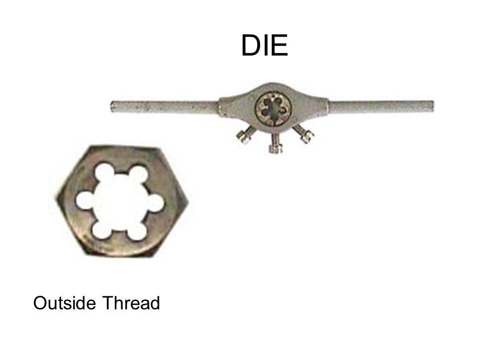 DIE Outside Thread