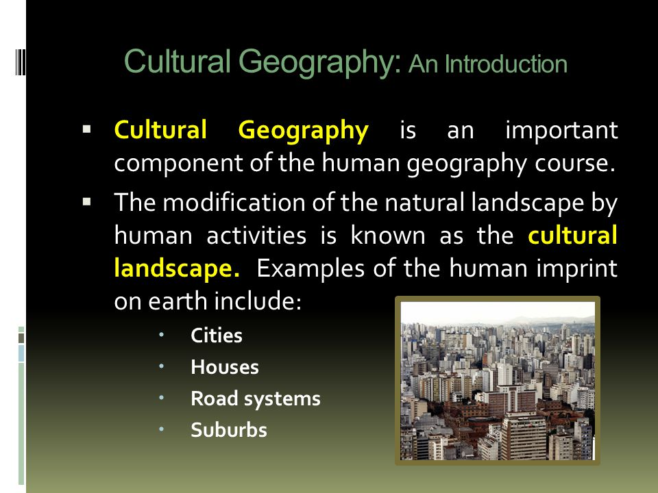 an introduction to the geography and culture of chicago Geog 161 introduction to economic geography 3 hours with a focus on non-western cultures and economies, this course examines how factors of production, economic activities, and.