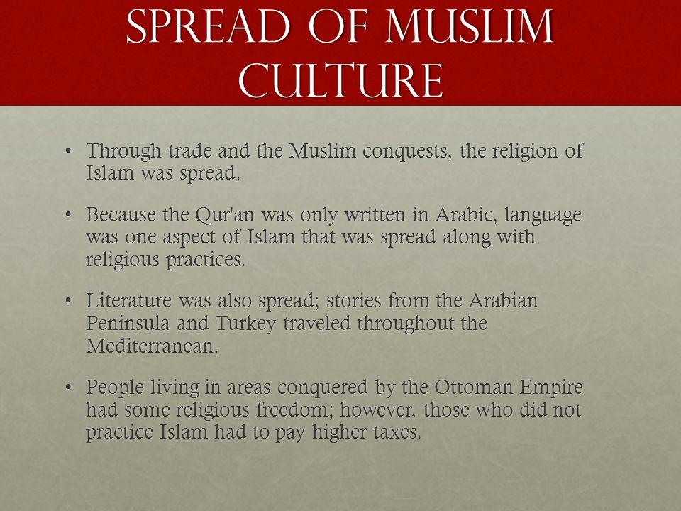 Spread of Muslim Culture