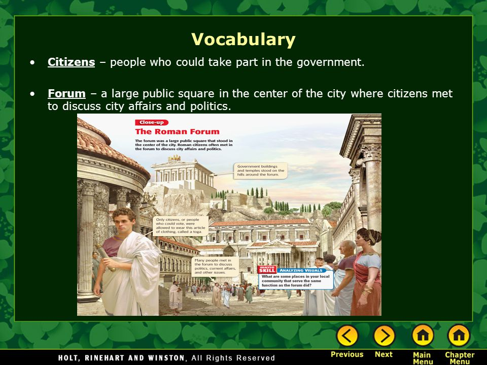 Vocabulary Citizens – people who could take part in the government.