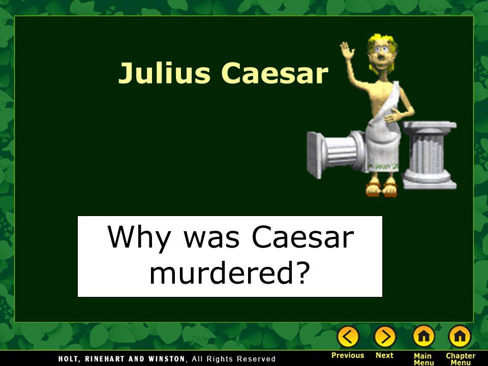 Why was Caesar murdered