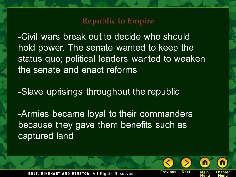 -Slave uprisings throughout the republic