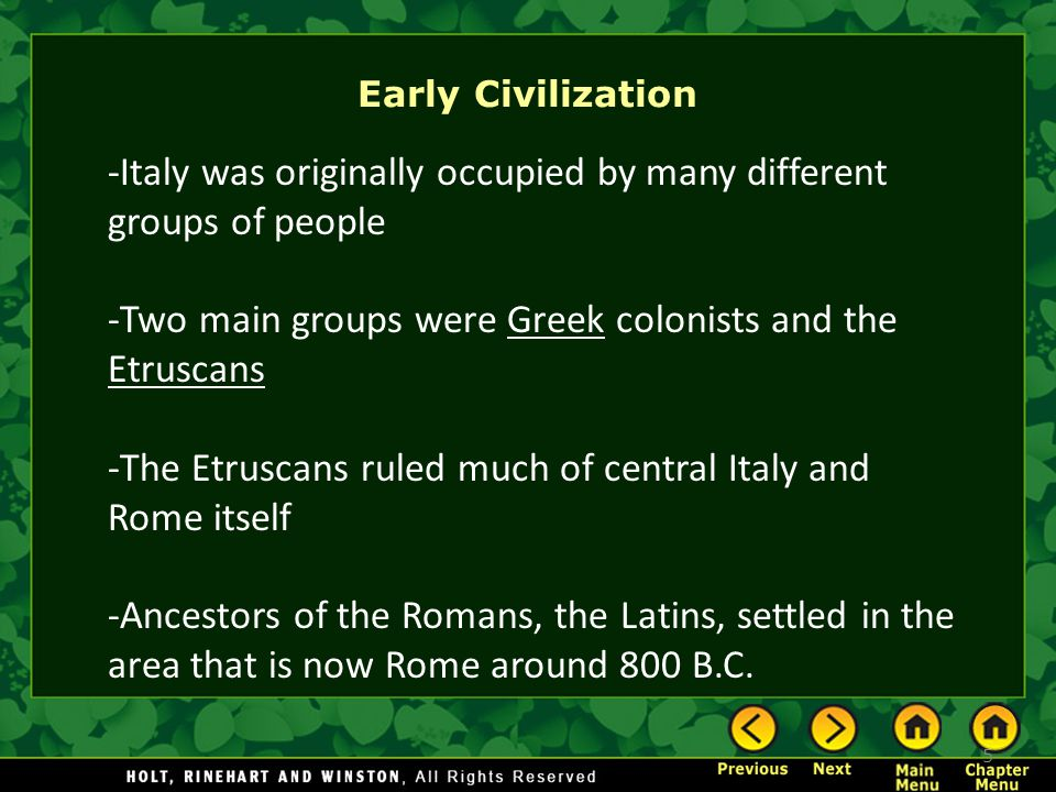 -Italy was originally occupied by many different groups of people
