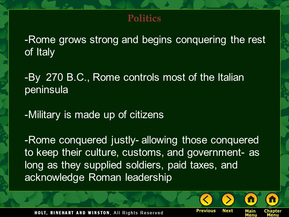 Rome grows strong and begins conquering the rest of Italy