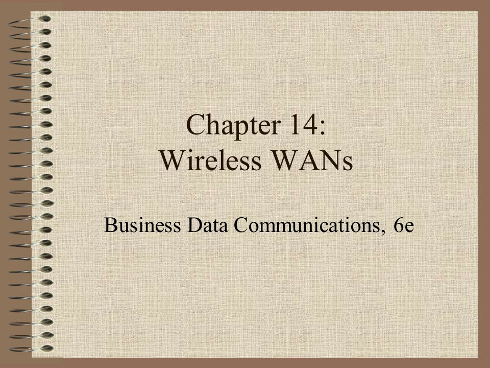 Chapter 14: Wireless WANs