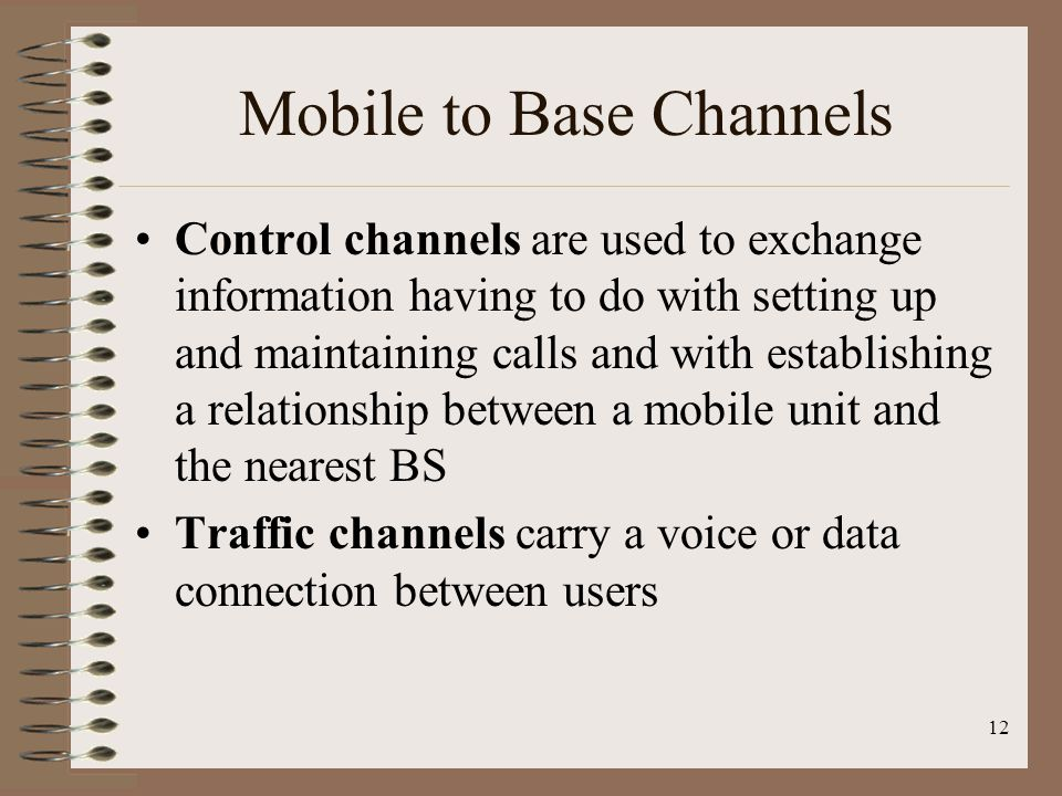 Mobile to Base Channels