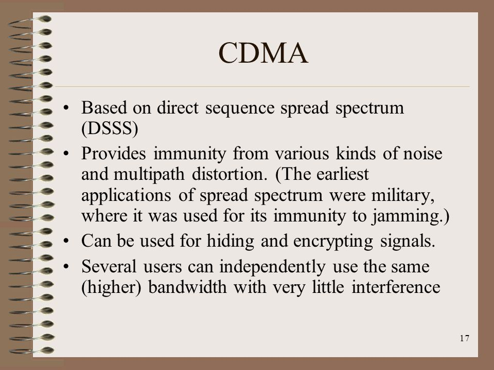 CDMA Based on direct sequence spread spectrum (DSSS)