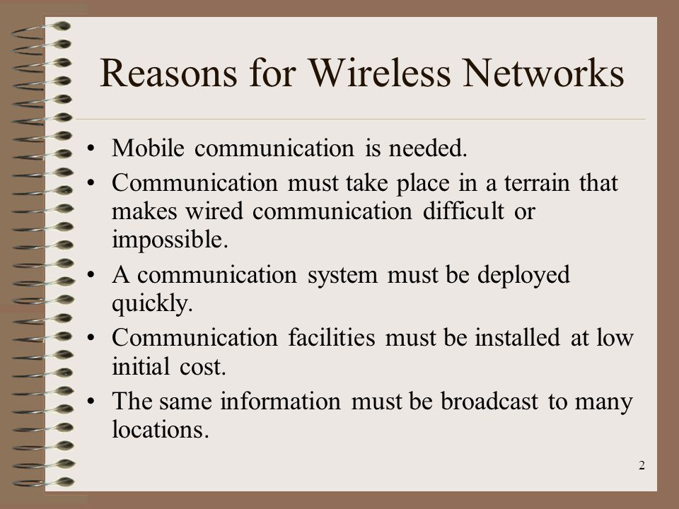 Reasons for Wireless Networks