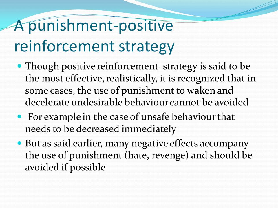 A punishment-positive reinforcement strategy