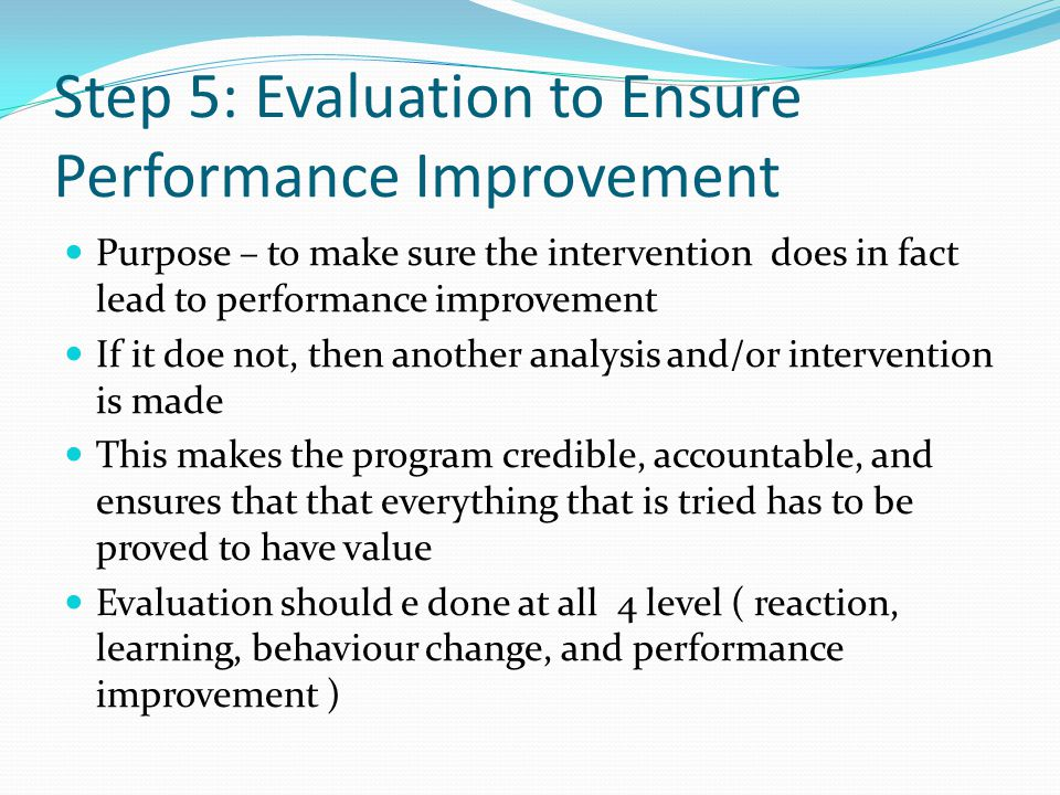 Step 5: Evaluation to Ensure Performance Improvement