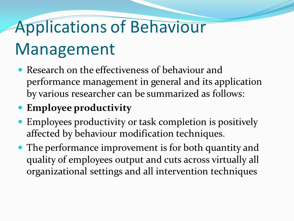 Applications of Behaviour Management