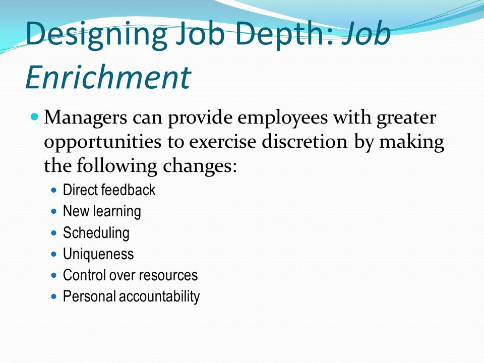 Designing Job Depth: Job Enrichment
