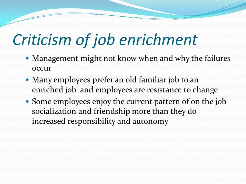 Criticism of job enrichment