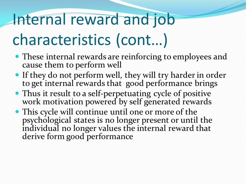 Internal reward and job characteristics (cont…)