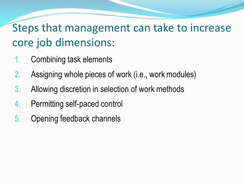 Steps that management can take to increase core job dimensions: