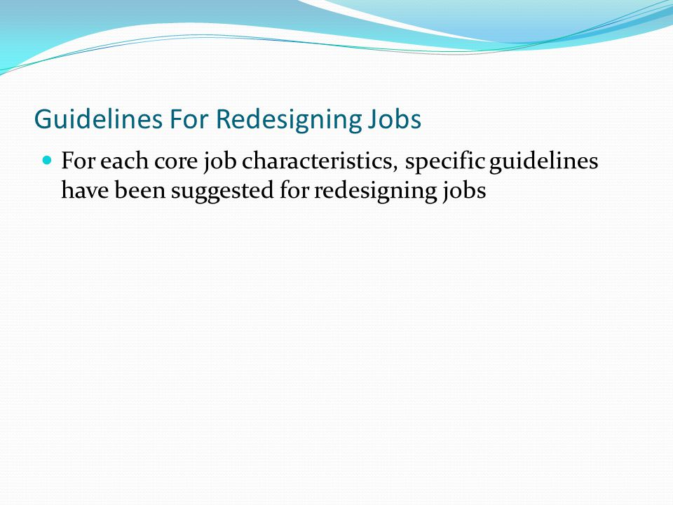 Guidelines For Redesigning Jobs