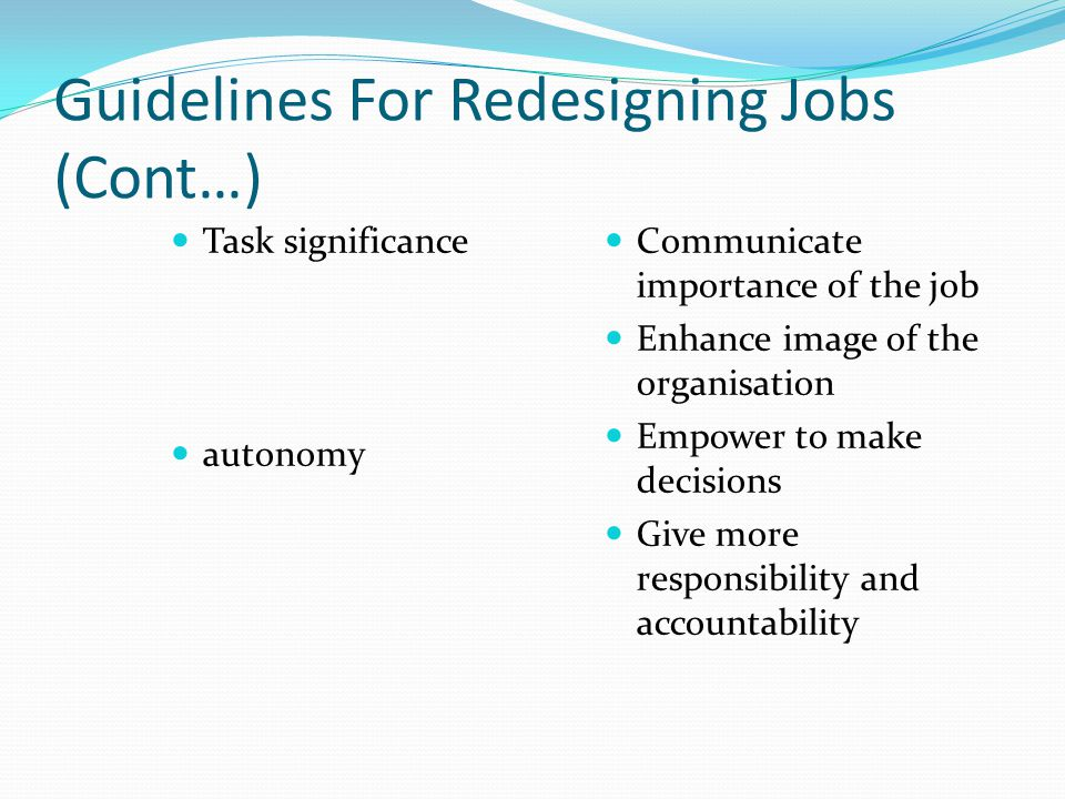 Guidelines For Redesigning Jobs (Cont…)