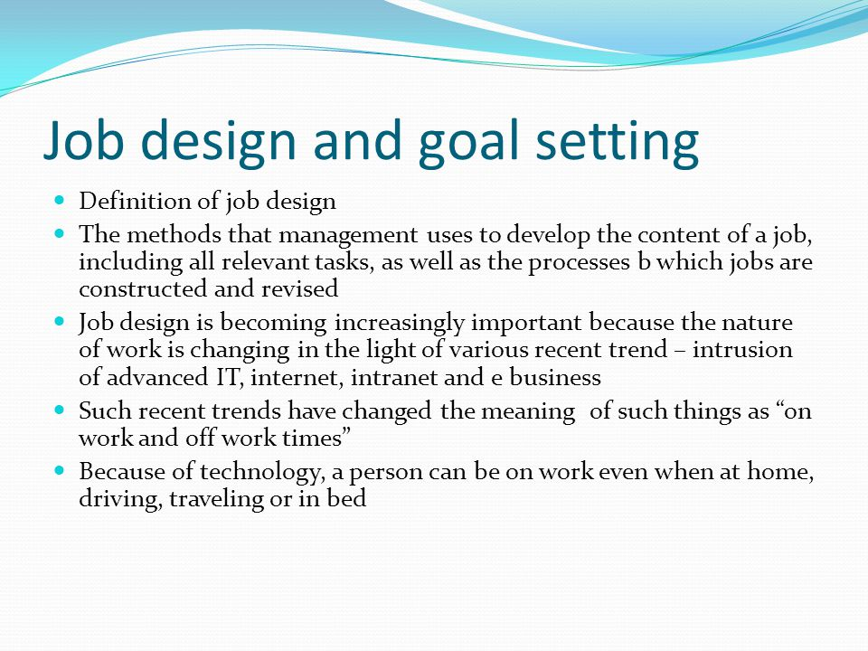 Job design and goal setting