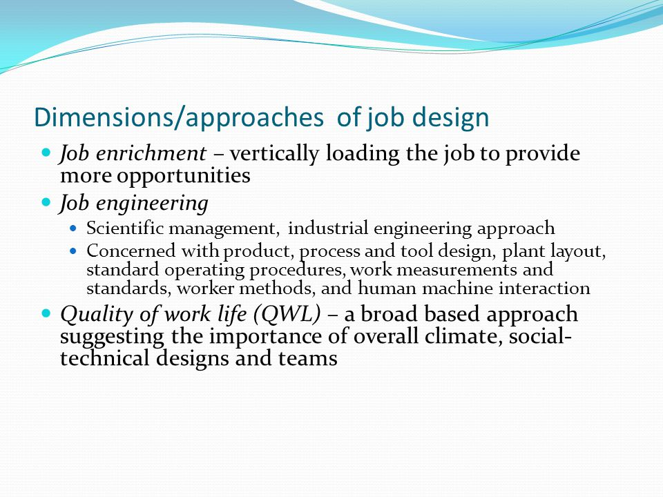 Dimensions/approaches of job design