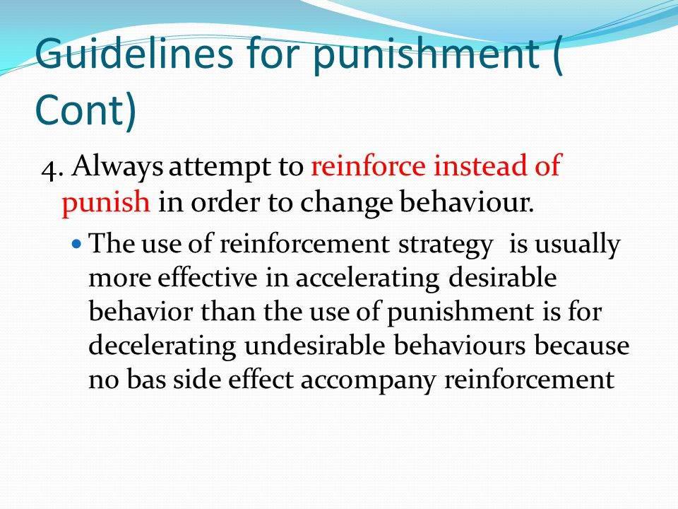 Guidelines for punishment ( Cont)