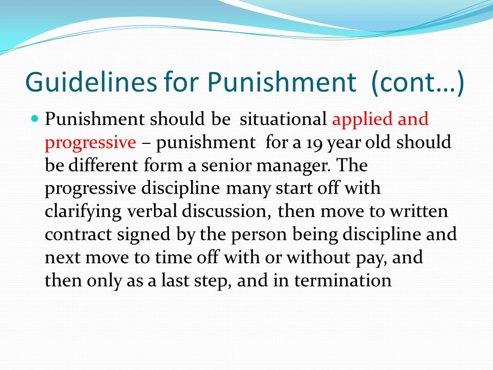 Guidelines for Punishment (cont…)