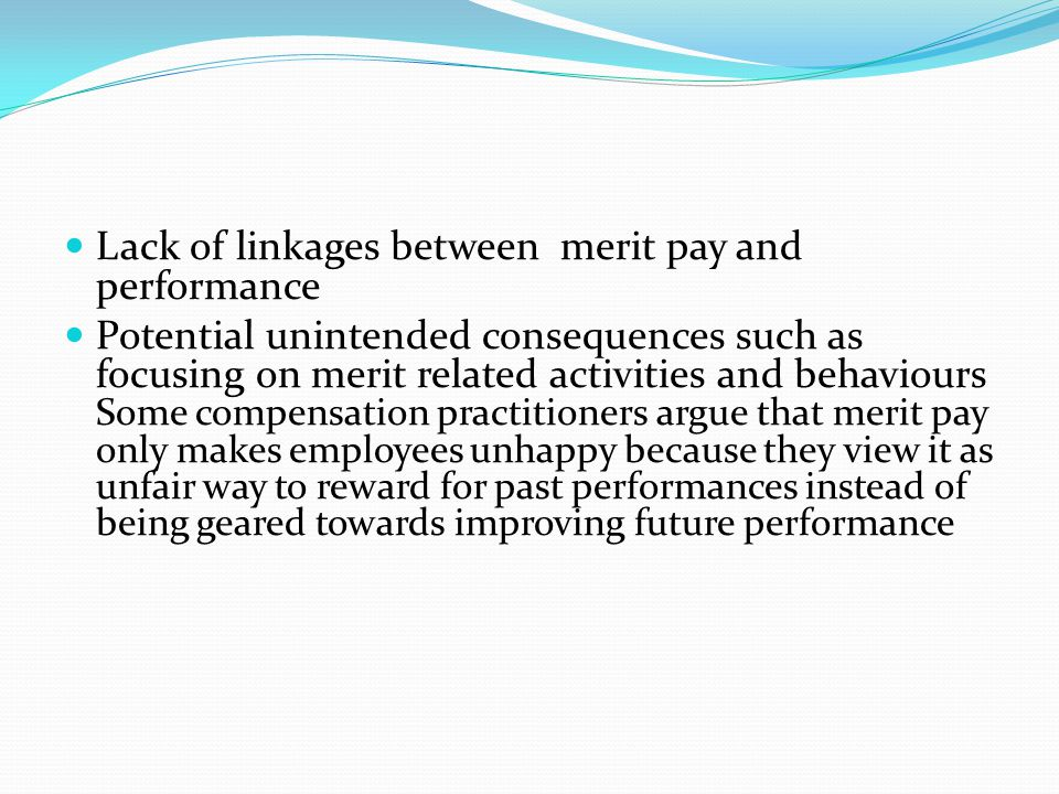 Lack of linkages between merit pay and performance