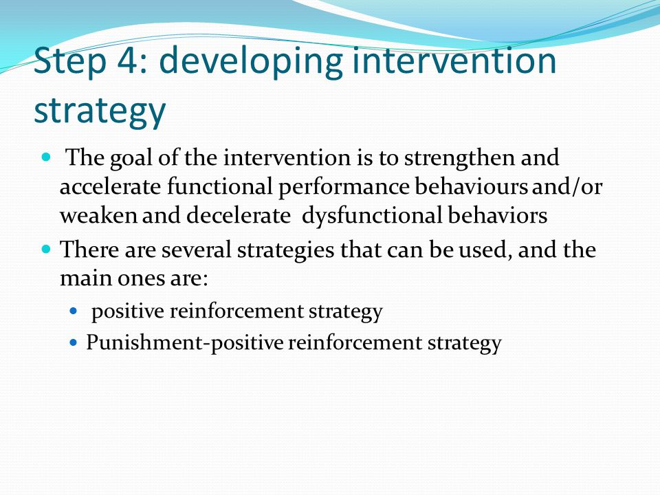 Step 4: developing intervention strategy