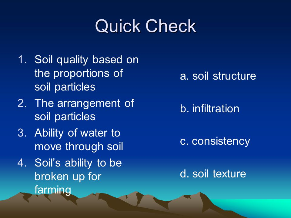 Quick Check Soil quality based on the proportions of soil particles