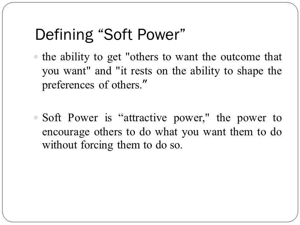 Defining Soft Power