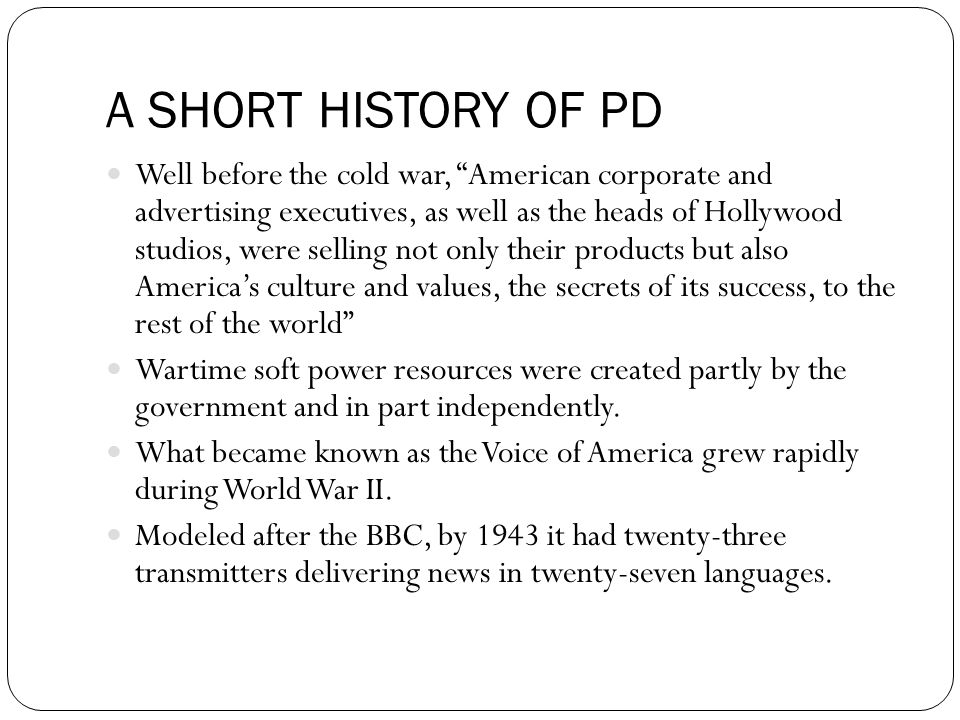 A SHORT HISTORY OF PD