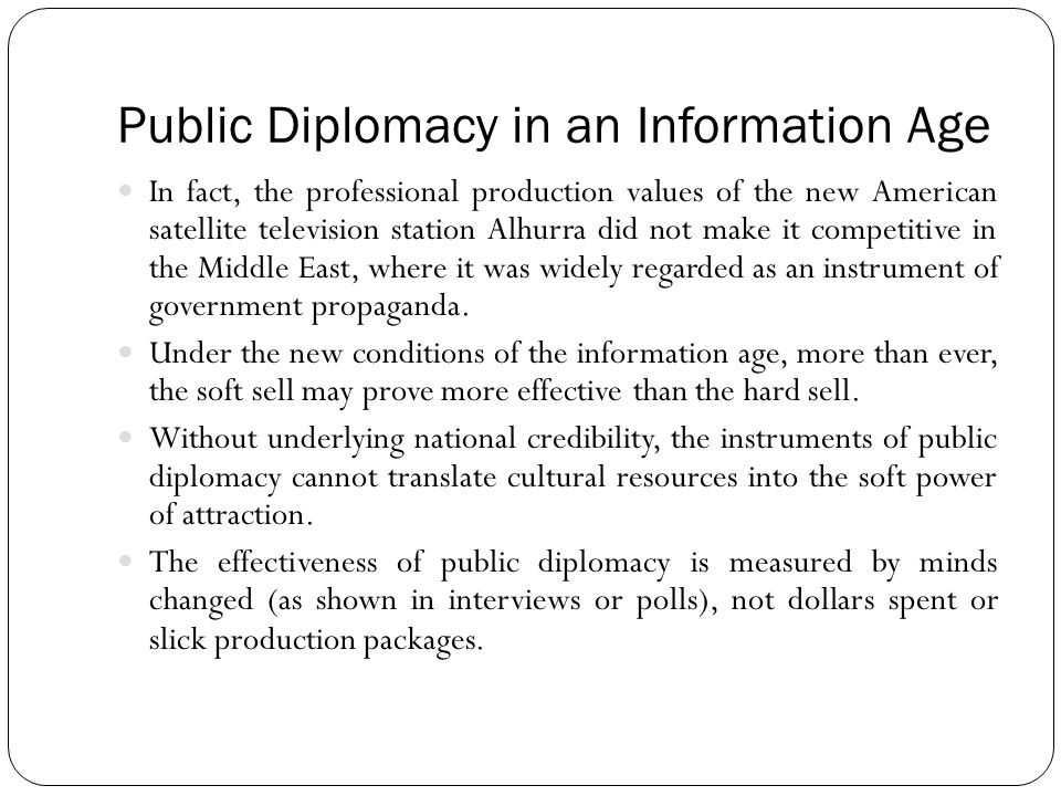 Public Diplomacy in an Information Age