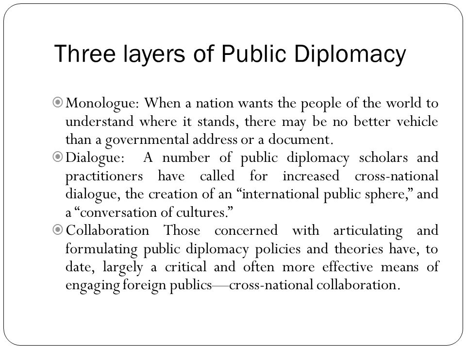 Three layers of Public Diplomacy