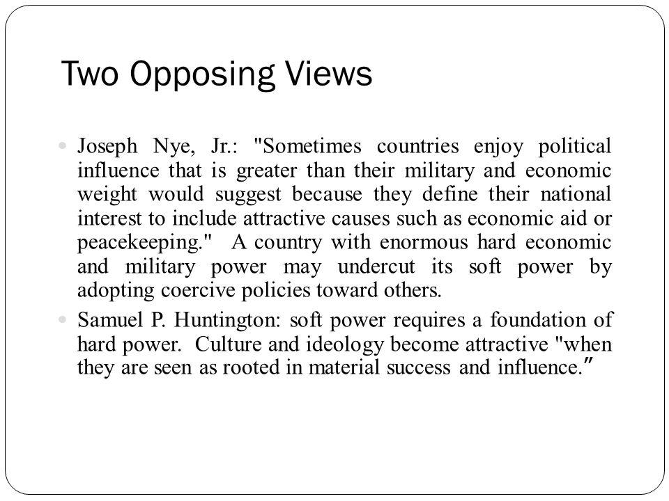 Two Opposing Views