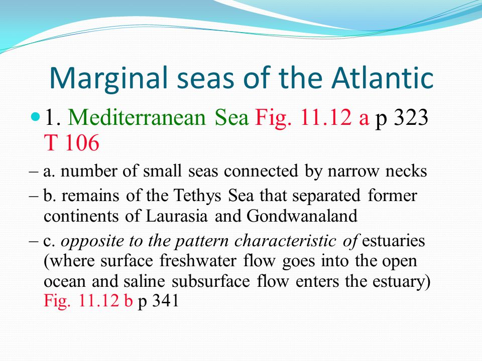 Marginal seas of the Atlantic