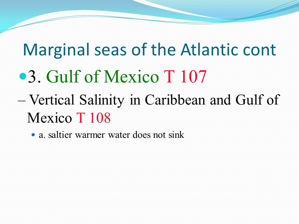 Marginal seas of the Atlantic cont
