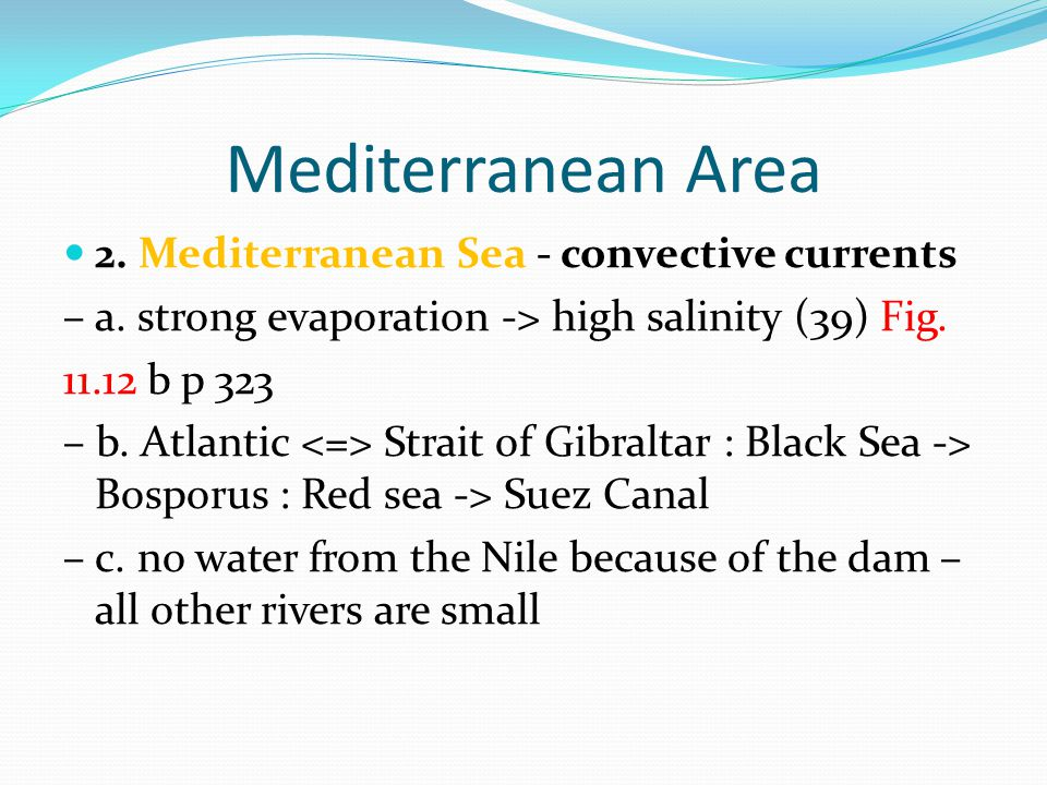 Mediterranean Area 2. Mediterranean Sea - convective currents