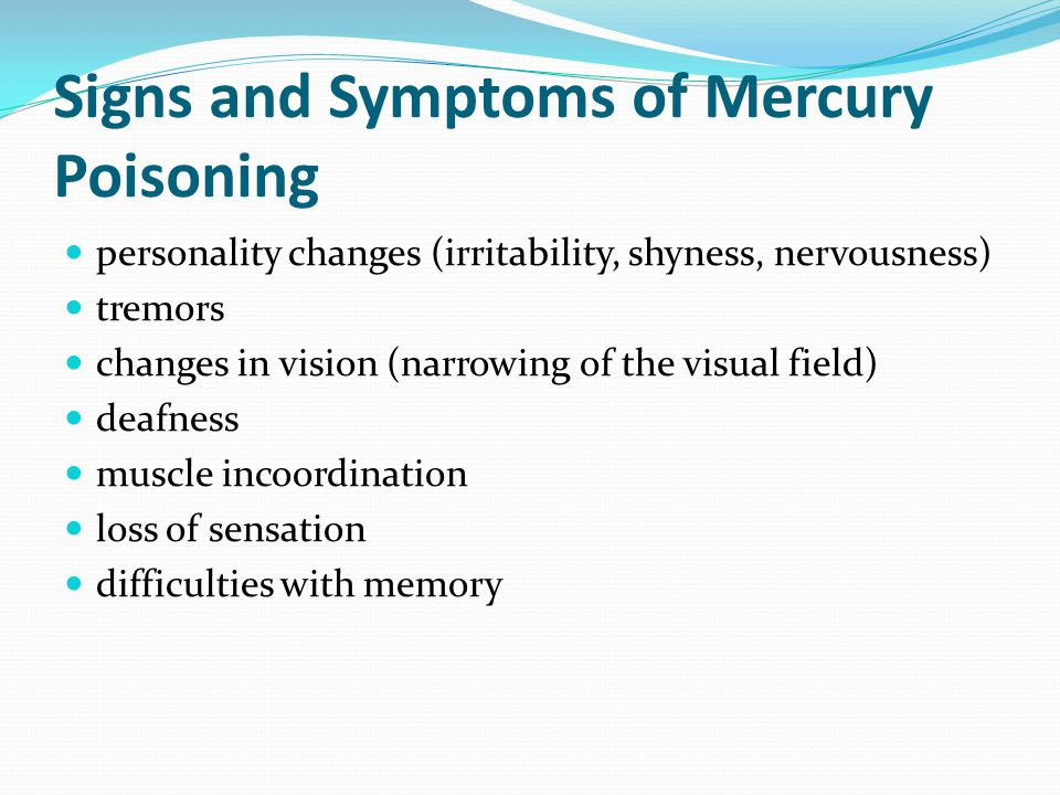 Signs and Symptoms of Mercury Poisoning
