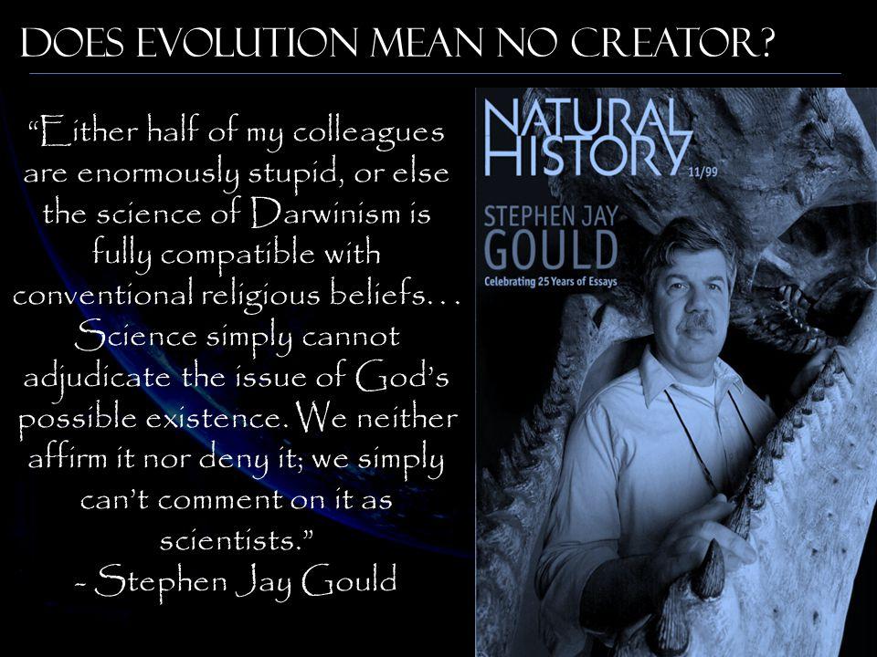 Does Evolution Mean No Creator