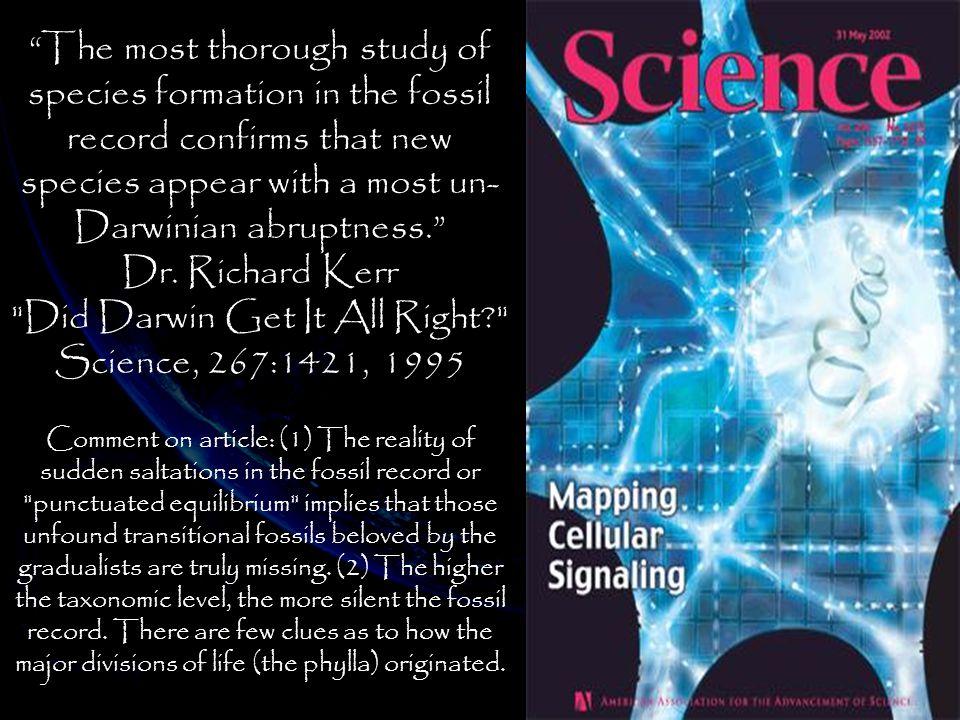 Did Darwin Get It All Right Science, 267:1421, 1995