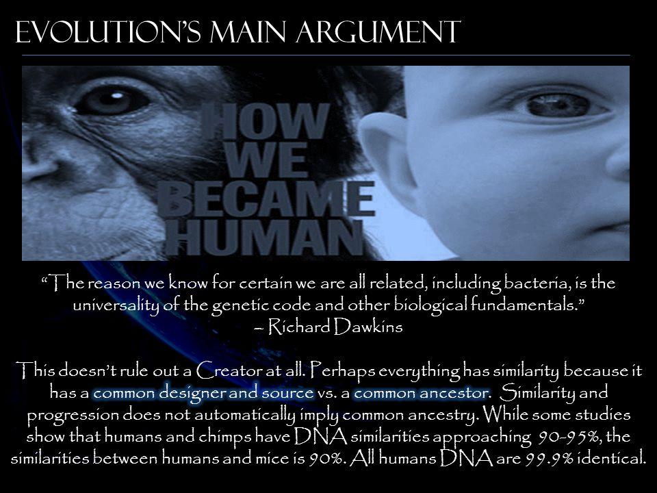 Evolution's Main Argument