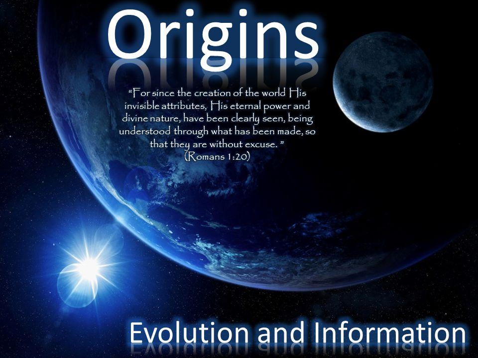 Origins Evolution and Information