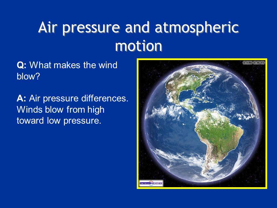Air pressure and atmospheric motion