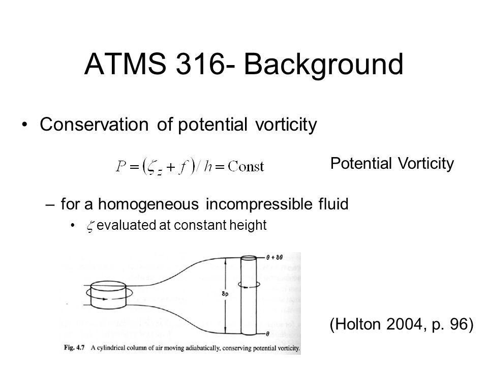 ATMS 316- Background Conservation of potential vorticity