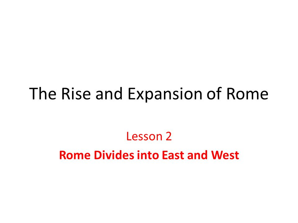 The Rise and Expansion of Rome