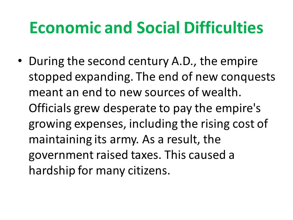 Economic and Social Difficulties